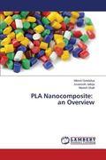 Pla Nanocomposite : An Overview
