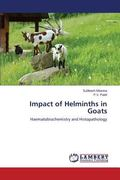 Impact of Helminths in Goats: Haematobiochemistry and Histopathology