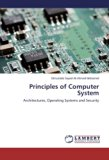 Principles of Computer System: Architectures, Operating Systems and Security
