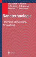 Nanotechnologie: Forschung, Entwicklung, Anwendung (German Edition)