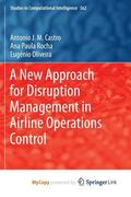 New Approach for Disruption Management in Airline Operations Control