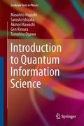 Introduction to Quantum Information Sciences
