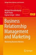 Business Relationship Management and Marketing : Mastering Business Markets