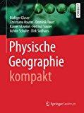 Physische Geographie kompakt (German Edition)