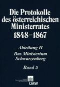 Die Protokolle des �sterreichischen Ministerrates, 1848-1867