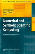 Numerical and Symbolic Scientific Computing : Progress and Prospects