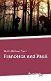 Francesca und Pauli (German Edition)