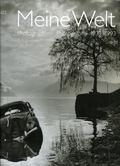 Meine Welt Photographien Photographs 1939-1993