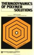 Thermodynamics of Polymer Solutions