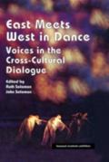 East Meets West in Dance Voices in the Cross-Cultural Dialogue