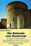 Die Rotunde vom Montesiepi.