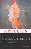 Apuleius' Heilkräuterbuch / Apulei Herbarius