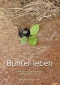Bunter leben (German Edition)