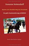 Spanien, der schnellste Weg zum Herzinfarkt (German Edition)