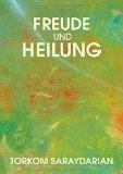 Freude Und Heilung (German Edition)