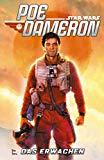 Star Wars Comics: Poe Dameron V: Das Erwachen