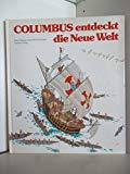 Columbus entdeckt die Neue Welt