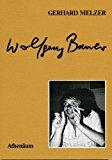 Wolfgang Bauer: Eine Einfuhrung in das Gesamtwerk (German Edition)