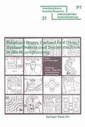 Systemtheorie und Systemtechnik in der Raumplanung : Ans�tze und Erfahrungen