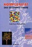 Komplexitt - das gezhmte Chaos (German Edition)
