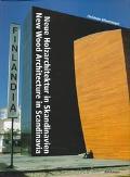 Neue Holzarchitektur in Skandinavien = New Wood Architecture in Scandinavia