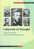 Labyrinth of Thought A History of Set Theory and Its Role in Modern Mathematics