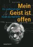 Mein Geist ist offen: Die mathematischen Reisen des Paul Erds (German Edition)