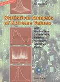 Statistical Analysis of Extreme Values With Applications to Insurance, Finance, Hydrology, a...
