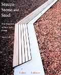 Stucco, Stone and Steel/Stuck, Stein Und Stahl New Materials in Open Space Design/Neue Mater...