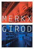 Merckx + Girod