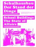 School Buildings Current Developments, The Swiss Contribution In An International Context