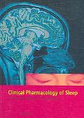 Clinical Pharmacology of Sleep