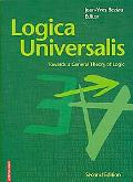 Logica Universalis Towards a General Theory of Logic