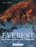 Everest. 80 Jahre Triumphe und Tragdien.