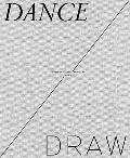Dance, Draw