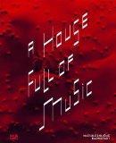 A House Full of Music