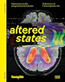 Altered States: Substances in Contemporary Art