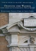 Ordnung und Wandel : In der romischen Architektur der Fruhen Neuzeit Kunsthistorische Studie...