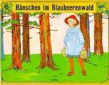 H??NSCHEN IM BLAUBEERWALD. ( GR. AUSGABE.)