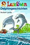 Leselöwen Delphingeschichten.