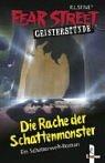 Fear Street Geisterstunde. Die Rache der Schattenmonster. ( Ab 10 J.).