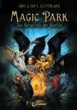Magic Park 01. Das Geheimnis der Greifen