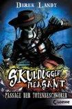 Skulduggery Pleasant 06. Passage der Totenbeschwrer