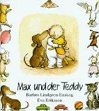 Max, Max und der Teddy