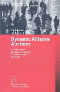 Dynamic Alliance Auctions A Mechanism for Internet-Based Transportation Markets