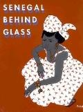 Senegal Behind Glass: Images of Religious and Daily Life (Annales. Sciences Humaines, V. 143.)