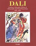 Salvador Dali Catalogue Raisonne of Prints II Lithographs and Wood Engravings