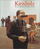 Kienholz: Retrospektive
