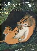 Gods, Kings and Tigers: The Art of Kotah