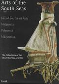 Arts of the South Seas Island Southeast Asia, Melanesia, Polynesia, Micronesia